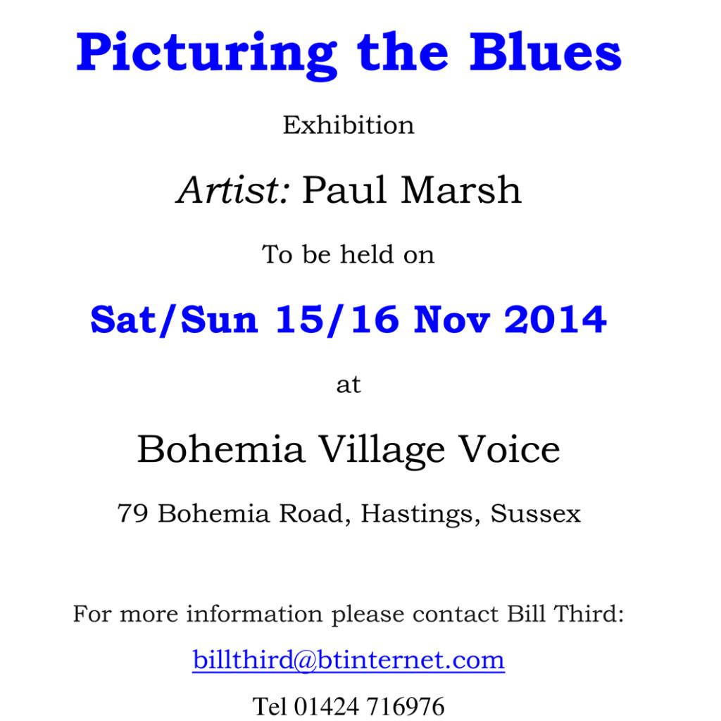 Paul Marsh Exhibition 15/16 Nov 2014