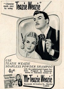 Advertisement for Mr 'Teazie Weazie'